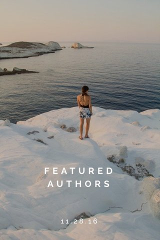 FEATURED AUTHORS 11.28.16