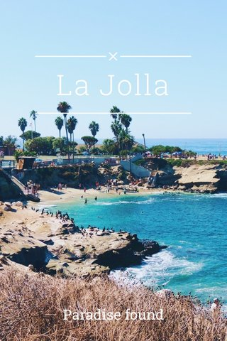 La Jolla Paradise found