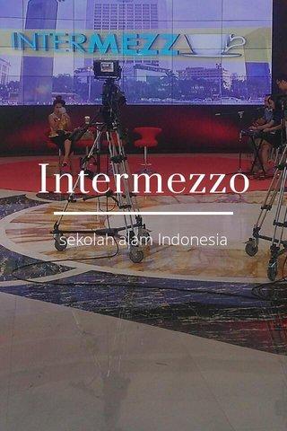 Intermezzo sekolah alam Indonesia
