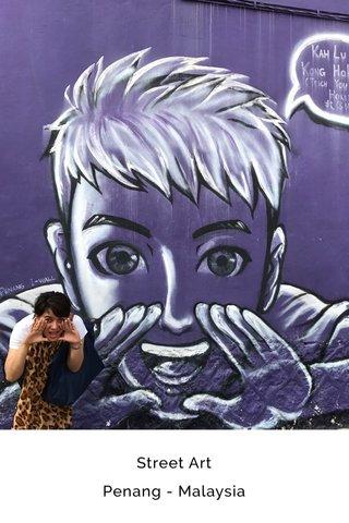 Street Art Penang - Malaysia