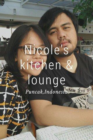 Nicole's kitchen & lounge Puncak,Indonesia