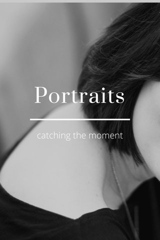 Portraits catching the moment