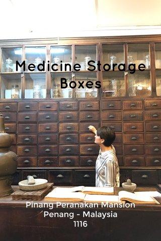 Medicine Storage Boxes Pinang Peranakan Mansion Penang - Malaysia 1116
