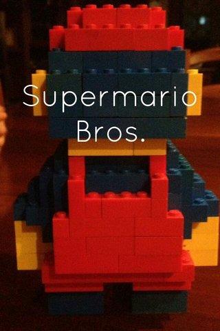 Supermario Bros.