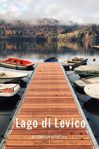 Lago di Levico #stellerplaces