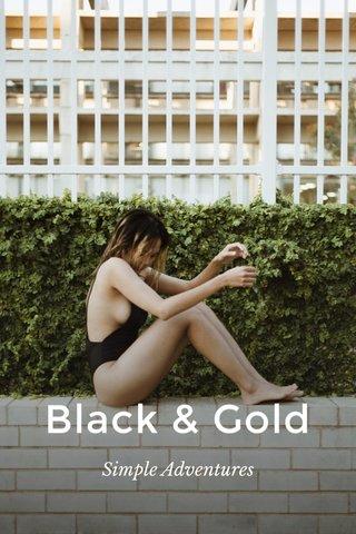 Black & Gold Simple Adventures