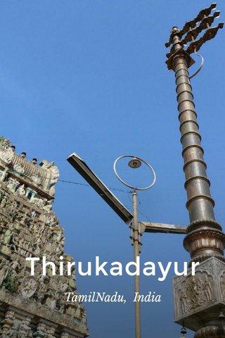 Thirukadayur TamilNadu, India