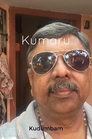 Kumaru Kudumbam