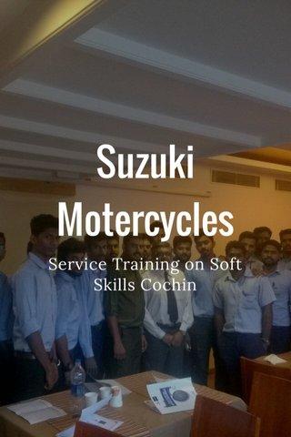 Suzuki Motercycles Service Training on Soft Skills Cochin