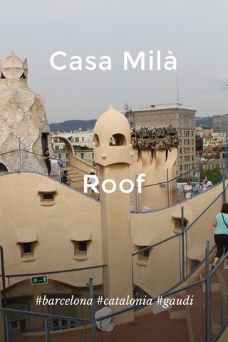 Casa Milà Roof #barcelona #catalonia #gaudi