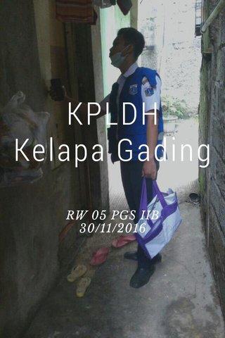 KPLDH Kelapa Gading RW 05 PGS IIB 30/11/2016