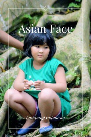 Asian Face Lampung Indonesia