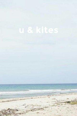 u & kites benang, layang-layang