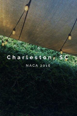 Charleston, SC NACA 2016