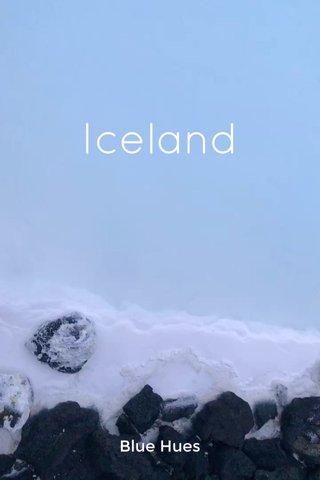 Iceland Blue Hues