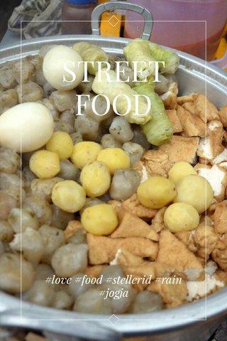 STREET FOOD #love #food #stellerid #rain #jogja
