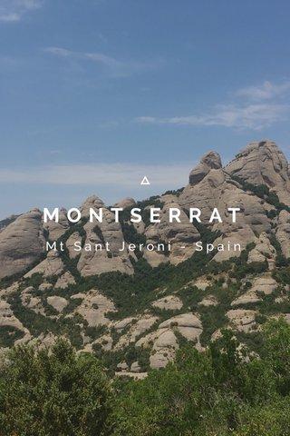MONTSERRAT Mt Sant Jeroni - Spain