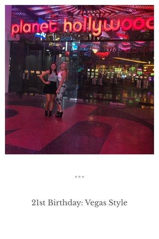 21st Birthday: Vegas Style