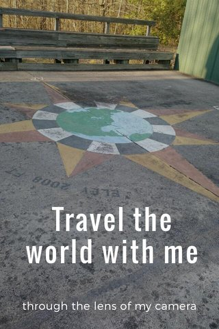 Travel the world with me through the lens of my camera