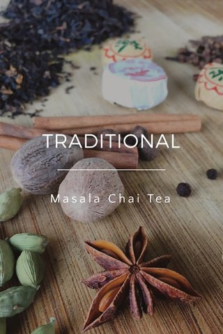 TRADITIONAL Masala Chai Tea