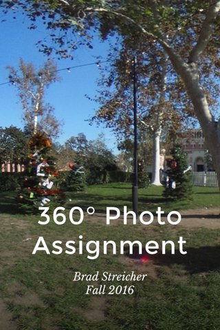 360° Photo Assignment Brad Streicher Fall 2016