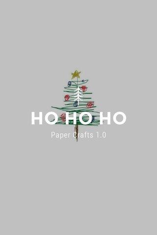 HO HO HO Paper Crafts 1.0