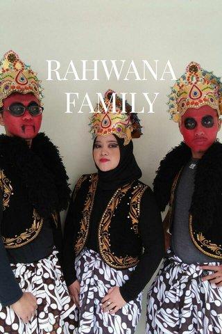 RAHWANA FAMILY