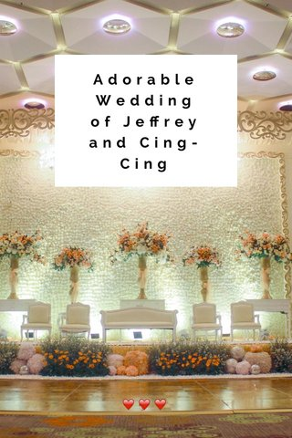 Adorable Wedding of Jeffrey and Cing-Cing ❤️❤️❤️