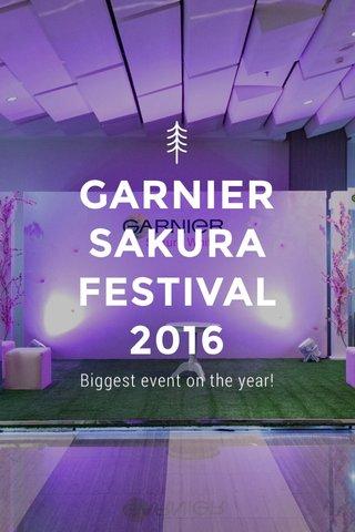 GARNIER SAKURA FESTIVAL 2016 Biggest event on the year!