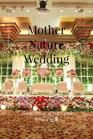 Mother Nature Wedding The wedding of Willy and Jessica 👰🏻👱🏻