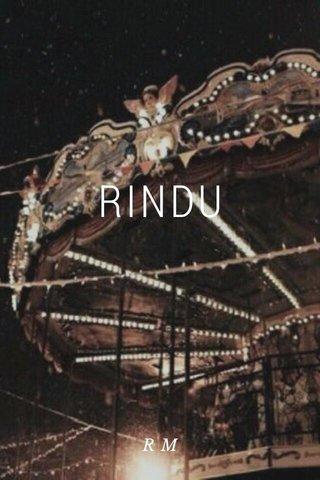 RINDU RM