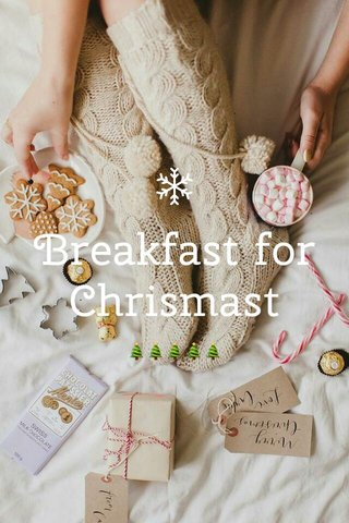 Breakfast for Chrismast 🎄🎄🎄🎄🎄