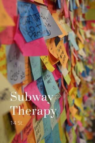 Subway Therapy 14 St.