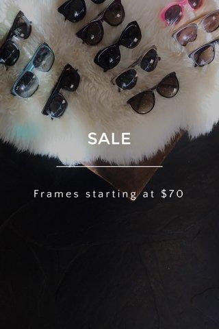 SALE Frames starting at $70