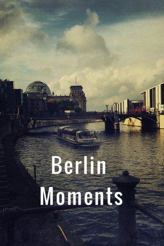Berlin Moments