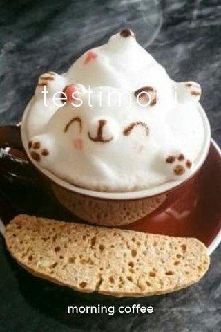 testimoni morning coffee