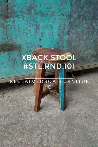 XBACK STOOL #STL.RND.101 RECLAIMEDBOATFURNITURE