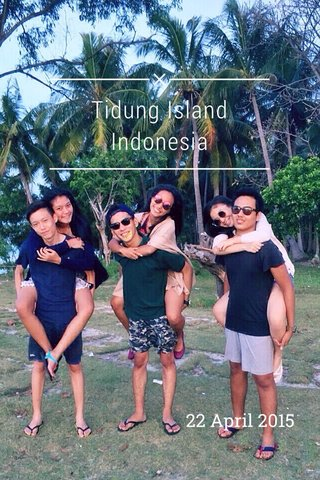 Tidung Island Indonesia 22 April 2015