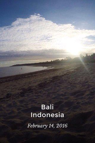 Bali Indonesia February 14, 2016