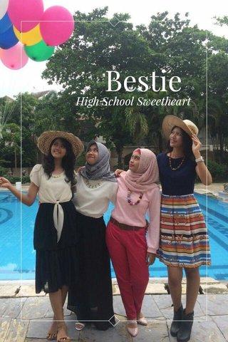 Bestie High School Sweetheart