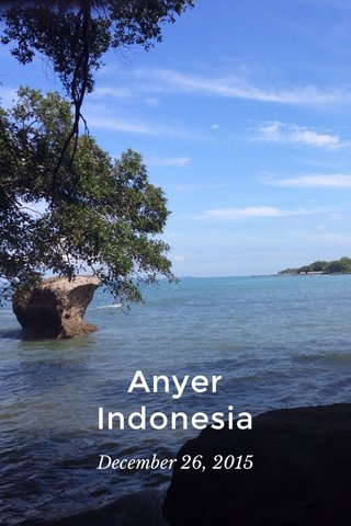 Anyer Indonesia December 26, 2015