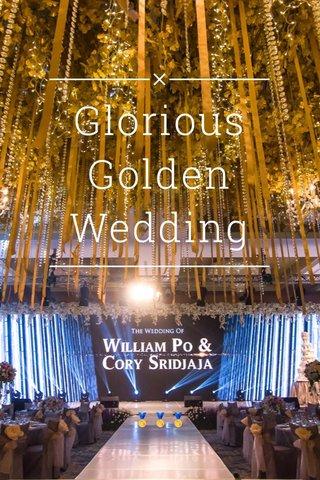 Glorious Golden Wedding 🏅🏅🏅