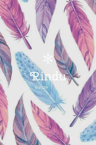 Rindu 041216