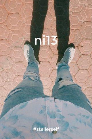 ni13 #stellerself
