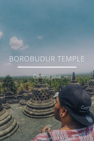 BOROBUDUR TEMPLE Central Java