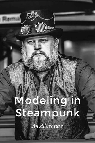 Modeling in Steampunk An Adventure