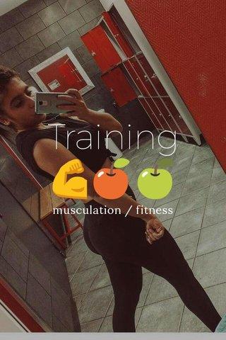 Training 💪🍎🍏 musculation / fitness