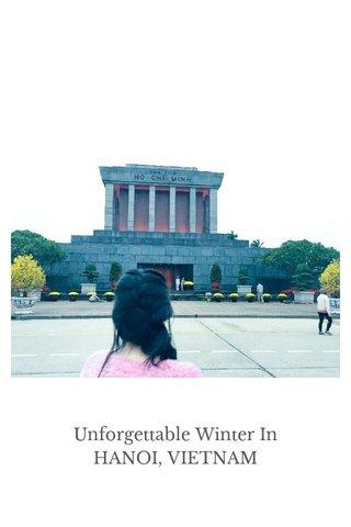 Unforgettable Winter In HANOI, VIETNAM