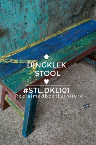 ♠ DINGKLEK STOOL ♥ #STL.DKL101 Reclaimedboatfurniture