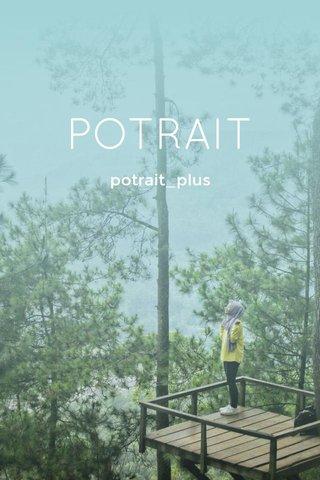 POTRAIT potrait_plus